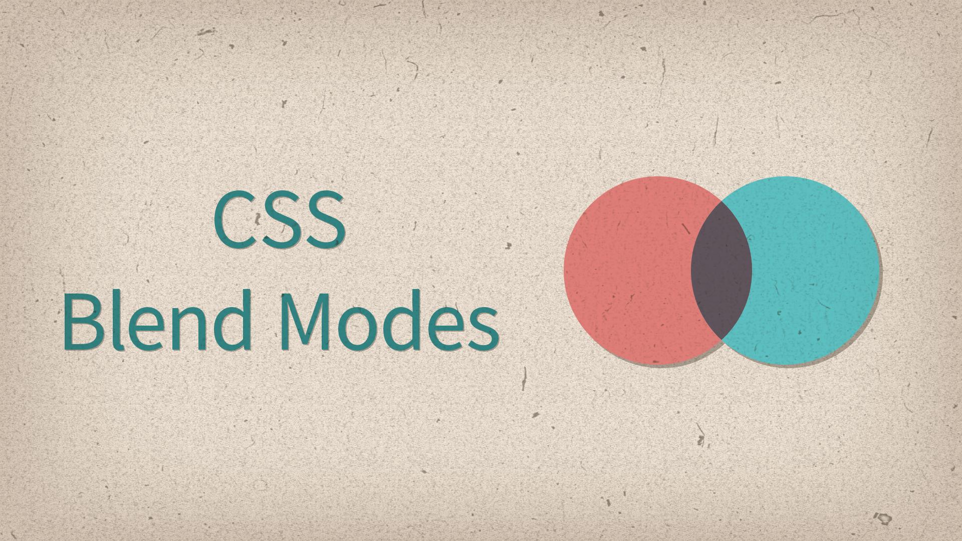 CSS Blend Modes — Photoshop прямо в браузере