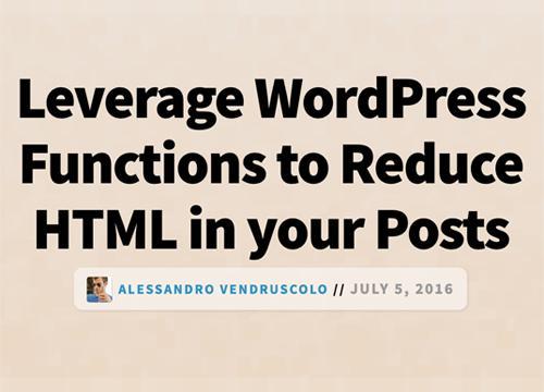 Используем WordPress функции и уменьшаем HTML