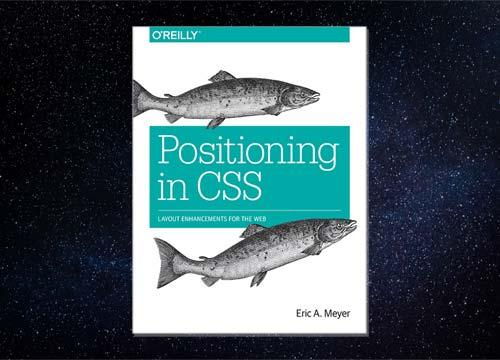 Positioning in CSS, Layout Enhancements for the Web