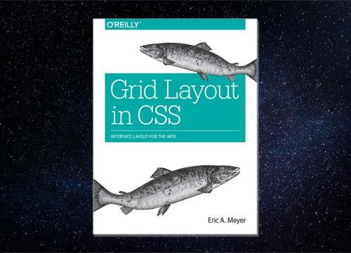 Grid Layout in CSS, Interface Layout for the Web