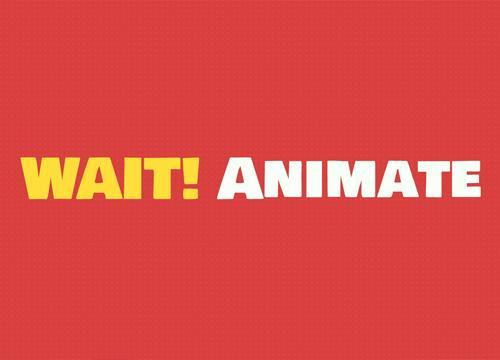 Wait! Animate — управляем задержками анимаций