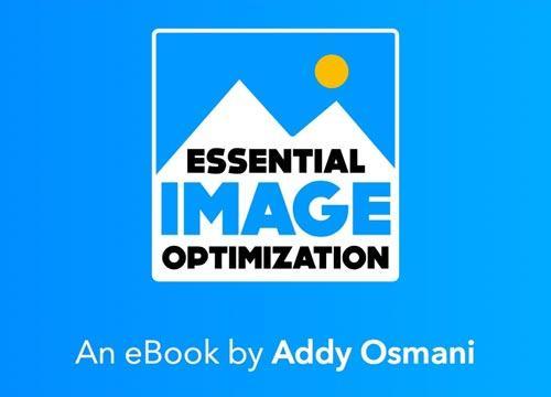 «Необходимая оптимизация изображений» — книга Addy Osmani